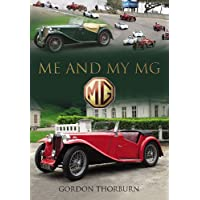 Me and My MG: Stories from MG Owners Around the World