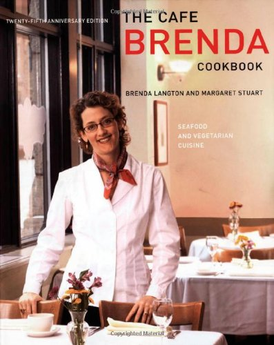 Cafe Brenda Cookbook: Seafood and Vegetarian Cuisine by Brenda Langton