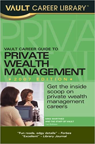 Vault Career Guide To Private Wealth Management Vault Career Library Ransom John 9781581314489 Amazon Com Books