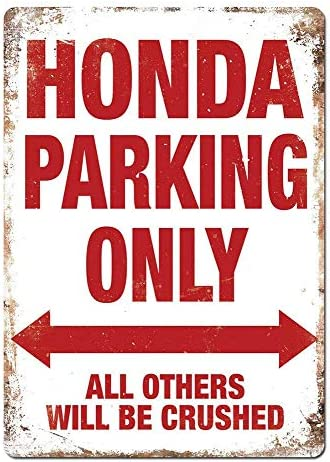 Amazon Com Not Honda Parking Only Tin Signs Metal Poster Warning Sign Decor For Garage Home Garden Retro Tin Sign Wall Birthday Party Bar Cafe Kitchen Posters Prints