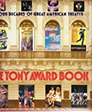 The Tony Award Book, Lee A. Morrow, 079244874X