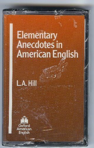 Elementary Anecdotes in American English by Hill Leslie Alexander (1980-06-01) Audio Cassette
