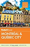 #6: Fodor's Montreal and Quebec City (Full-color Travel Guide)