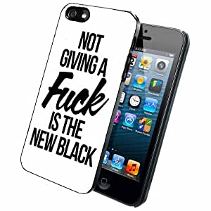 Not Giving a Fuck is the New Black - Phone Case Back Cover (iPhone 5 5s - Plastic) includes BleuReign(TM) Cloth and Warranty Label