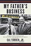 #8: My Father's Business: The Small-Town Values That Built Dollar General into a Billion-Dollar Company