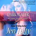 Dark Water Audiobook by Jen Talty Narrated by Anne Johnstonbrown