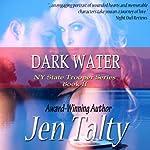 Dark Water | Jen Talty