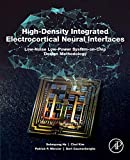 img - for High-Density Integrated Electrocortical Neural Interfaces: Low-Noise Low-Power System-on-Chip Design Methodology book / textbook / text book