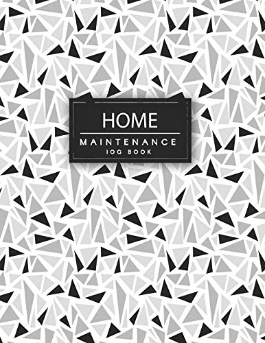 Home Maintenance Log Book: Repairs And Maintenance Record Book for Home, Office, Construction and Other.  Home Maintenance Schedule, Organizer, ... 2 years. (homeowners record keeping binder)