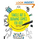 Tangle Art and Drawing Games for Kids: A Silly Book for Creative and Visual Thinking