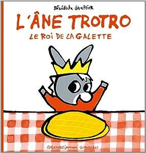 """Afficher """"L'âne Trotro, le roi de la galette"""""""