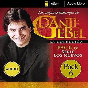 Serie los nuevos: Los mejores mensajes de Dante Gebel [New Series: The Best Messages of Dante Gebel] Speech