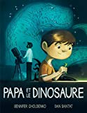 Papa Et Le Dinosaure (French Edition)