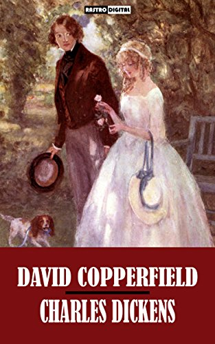 DAVID COPPERFIELD - CHARLES DICKENS (WITH NOTES)(BIOGRAPHY)(ILLUSTRATED)