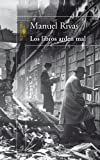 Libros que arden mal, Manuel Rivas, 8420467936