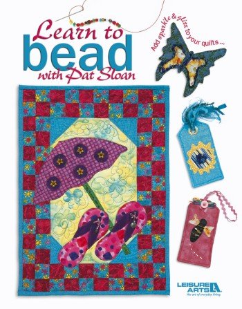 Learn to Bead with Pat Sloan