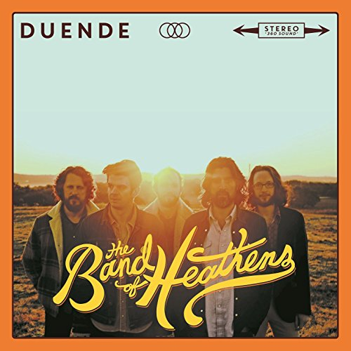 Duende, The Band of Heathens