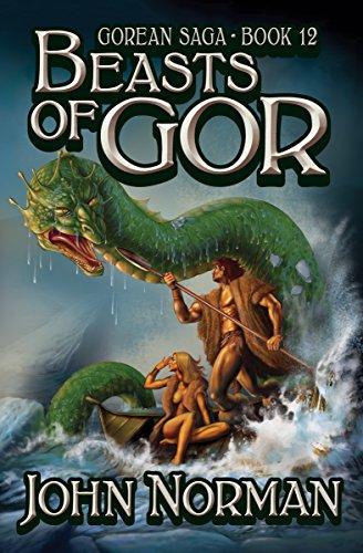 Amazon beasts of gor gorean saga book 12 ebook john norman beasts of gor gorean saga book 12 by norman john fandeluxe Epub