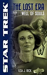 Well of Souls: Lost Era 2336 (Star Trek)