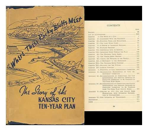 Where These Rocky Bluffs Meet: Including The Story Of The Kansas City Ten-Year Plan