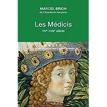 Médicis (Les): XIVe-XVIIIe siècle