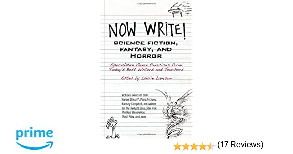 Now Write! Science Fiction, Fantasy and Horror: Speculative Genre ...