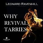 Why Revival Tarries | Leonard Ravenhill