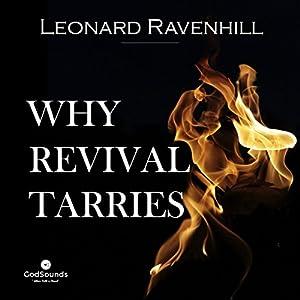 Why Revival Tarries Audiobook