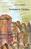 img - for Tombstone Factory book / textbook / text book