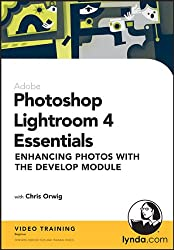 Photoshop Lightroom 4 Essentials: Enhancing Photos with the Develop Module
