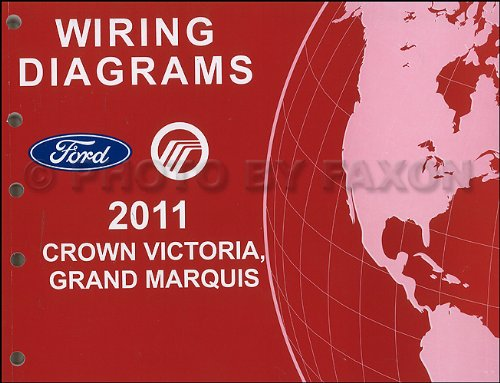 2011 Ford Crown Victoria Mercury Grand Marquis Wiring Diagram Manual (Mercury Grand Marquis Wiring Diagrams)