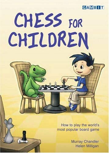 Chess for Children:  How to Play the World