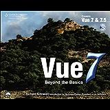 Vue 7: Beyond the Basics