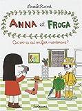 Anna et Froga, Tome 2 : Qu'est-ce qu'on fait maintenant ?