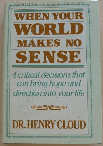when your world makes no sense - 1