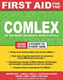 First Aid for the COMLEX, Second Edition (First Aid Series)