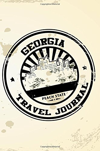 georgia-travel-journal-blank-travel-notebook-6x9-108-lined-pages-soft-cover-blank-travel-journal-travel-journals-to-write-in-travel-stamp