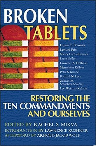 Broken tablets restoring the ten commandments and ourselves rachel broken tablets restoring the ten commandments and ourselves 1st edition fandeluxe Choice Image