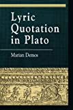 Lyric Quotation in Plato, Marian Demos, 0847689093
