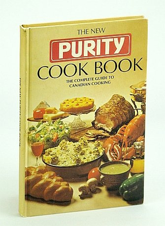 - The New Purity Cook Book: The Complete Guide to Canadian Cooking