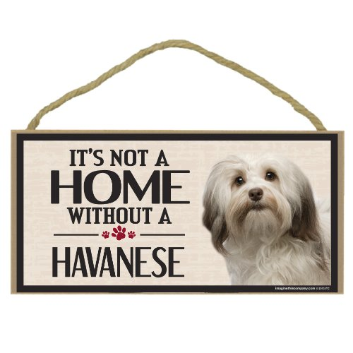 Its Not a Home Without a Havanese Sign