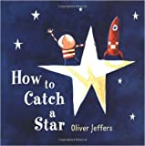How to Catch a Star (illustrated)