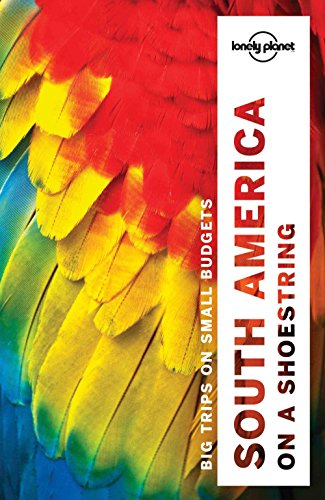 Lonely Planet South America on a shoestring (Travel - Tempe Marketplace Of Map