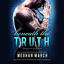 Beneath the Truth: The Beneath Series, Book 7 Audiobook by Meghan March Narrated by Andi Arndt, Sebastian York