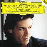 Mahler: Lieder eines fahrenden Gesellen, Kindertotenlieder, 5 Rückert-Lieder