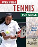 Winning Tennis for Girls, David L. Porter, 0816048150
