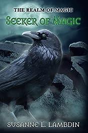 Seeker of Magic (Realm of Magic Book 1)