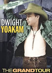 Dwight Yoakam: Grandtour