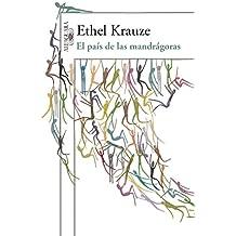 El país de las mandrágoras (Spanish Edition)