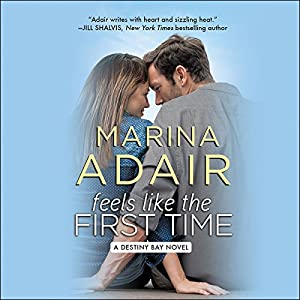 Feels Like the First Time Audiobook